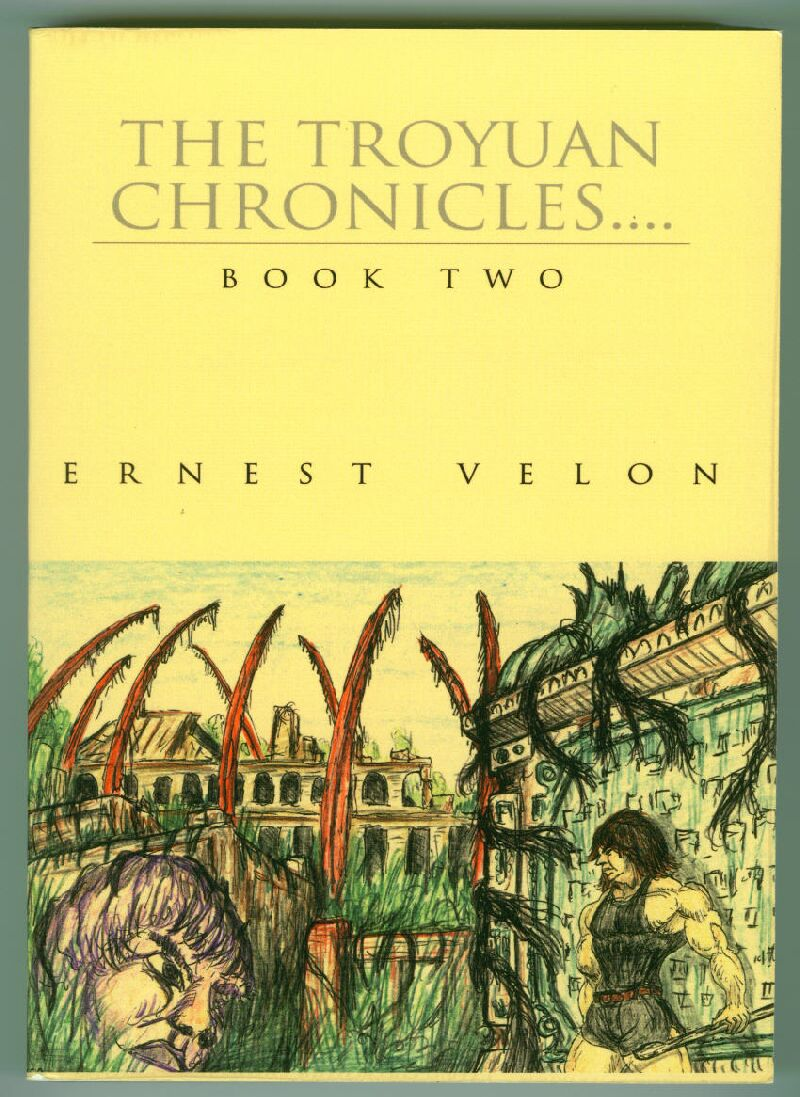 The Troyuan Chronicals... Book Two