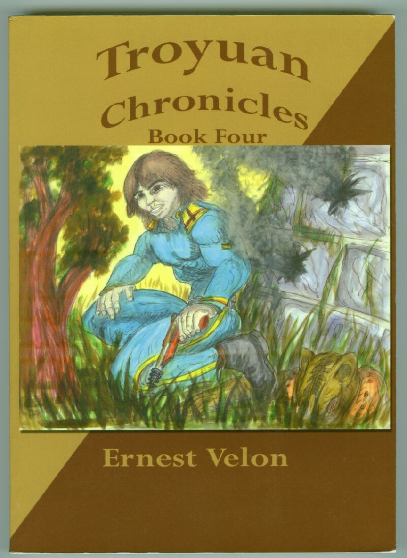 The Troyuan Chronicals... Book Four