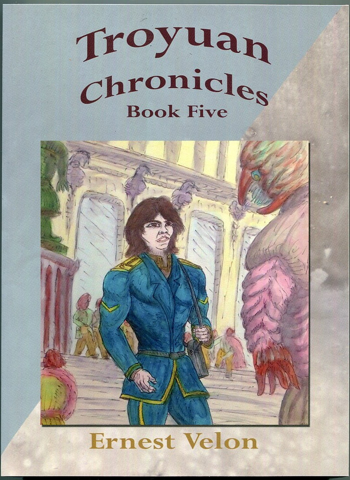 The Troyuan Chronicles... Book Five