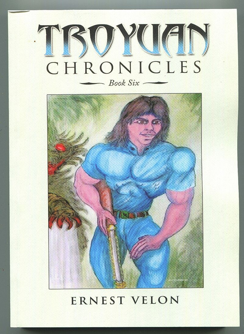 The Troyuan Chronicles... Book Six